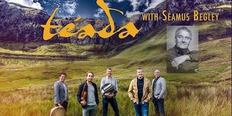Téada and Séamus Begley (Patrick O'Keeffe Festival, Castleisland) tickets