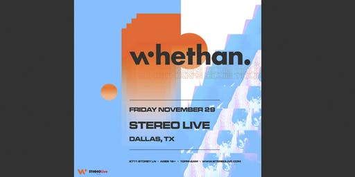 Whethan – Club Tour – Stereo Live Dallas