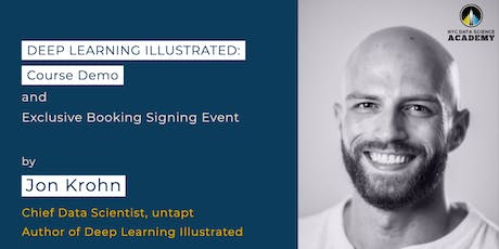 Deep Learning Illustrated Book Signing Event tickets