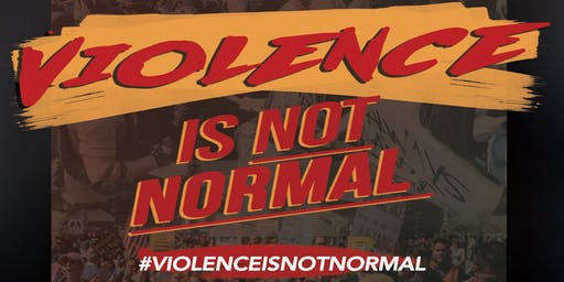 Violence is Not Normal: Town Hall Meeting