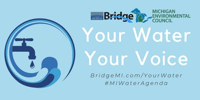 POSTPONED - Your Water, Your Voice: An Environmental Advocate Round Table