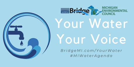 POSTPONED - Your Water, Your Voice: An Environmental Advocate Round Table tickets