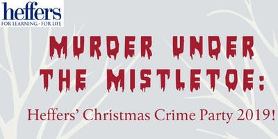 SAVE THE DATE! Murder Under the Mistl...