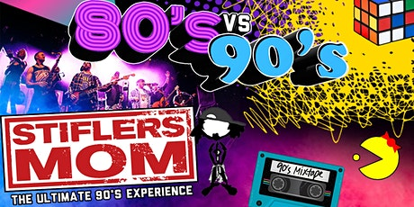 80's Vs 90's Party with Stifler's Mom - The Ultimate 90's Experience tickets