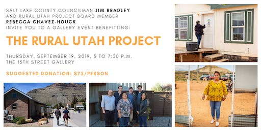 The Rural Utah Project Gallery Benefit