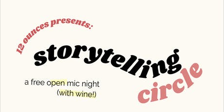 "12 Ounces Presents: Storytelling Circle ""Homecoming"" tickets"