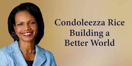 Condoleezza Rice: Building a Better World tickets