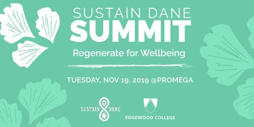 Sustain Dane Summit 2019: Regenerate for Wellbeing