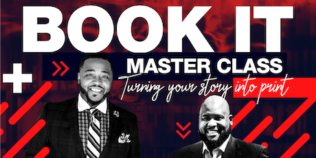 "BOOK IT Master Class ""Turning Your Story Into Print"" - Detroit, MI tickets"