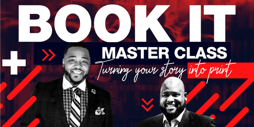 """BOOK IT Master Class """"Turning Your Story Into Print"""" - Detroit, MI"""