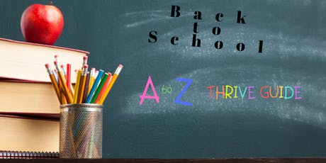 Back 2 School A to Z: THRIVE GUIDE tickets