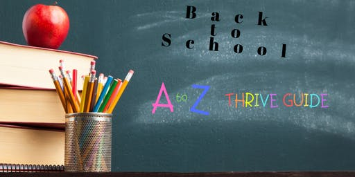 Back 2 School A to Z: THRIVE GUIDE