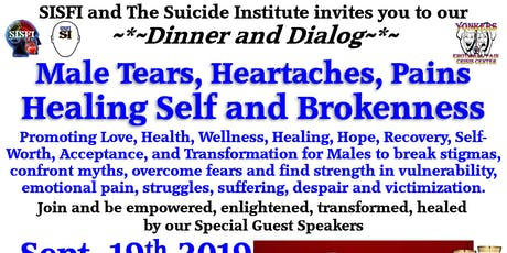 SISFI's Male Tears, Heartaches, Pains, Healing Self and Brokenness Dinner tickets