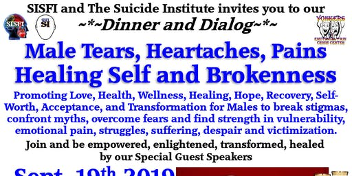 SISFI's Male Tears, Heartaches, Pains, Healing Self and Brokenness Dinner