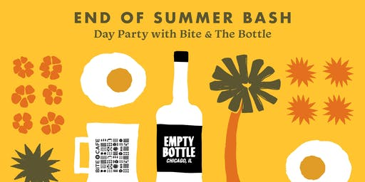 End of Summer Bash: Day Party with Bite & The Bottle @ The Empty Bottle