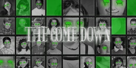 The Come Down: Portraits & Sobering Truths tickets