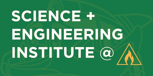 Science and Engineering Institute@ Ozark- Saturday, October 5, 2019