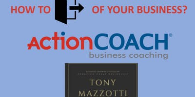 The Exit- How to Get Out of Your Business