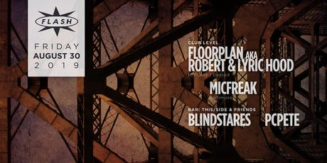 FLOORPLAN aka Robert & Lyric Hood (M-PLant ) tickets
