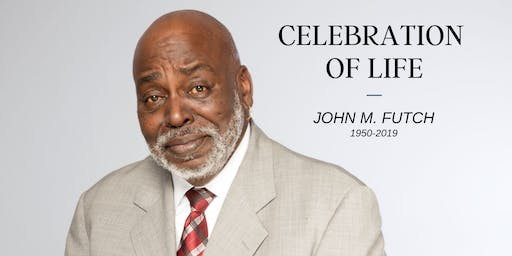 John Futch: Celebration of Life