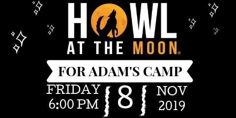 Howl at the Moon for Adam's Camp