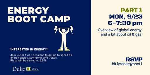 Energy Boot Camp - Part 1