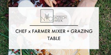 NYC AGTECH WEEK: Chef x Farmer Mixer + Grazing Table tickets