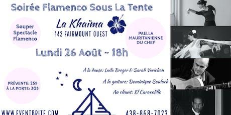 Soirée Flamenco Sous La Tente  tickets
