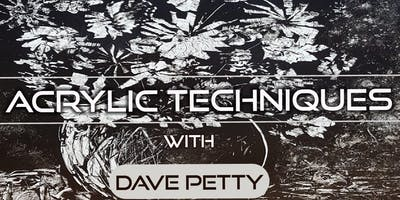 Acrylic Techniques with Dave Petty