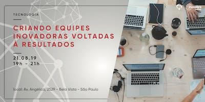 Criando+Equipes+Inovadoras+voltadas+%C3%A0+Result
