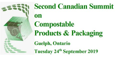 Second Canadian Summit on Compostable Products & Packaging tickets
