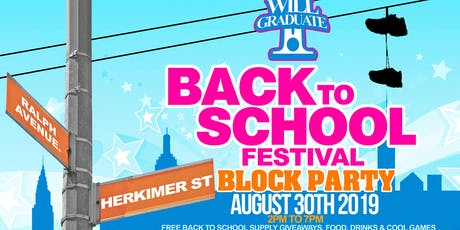 I WILL GRADUATE 2019 BACK TO SCHOOL BLOCK PARTY & GIVEAWAY tickets