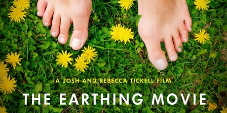 The Earthing Movie Screening, Q&A and Cocktail Reception tickets