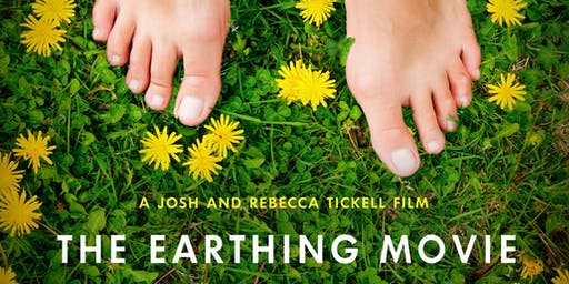 The Earthing Movie Screening, Q&A and Cocktail Reception