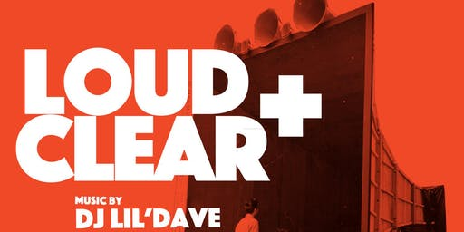 Loud & Clear with DJ Lil' Dave