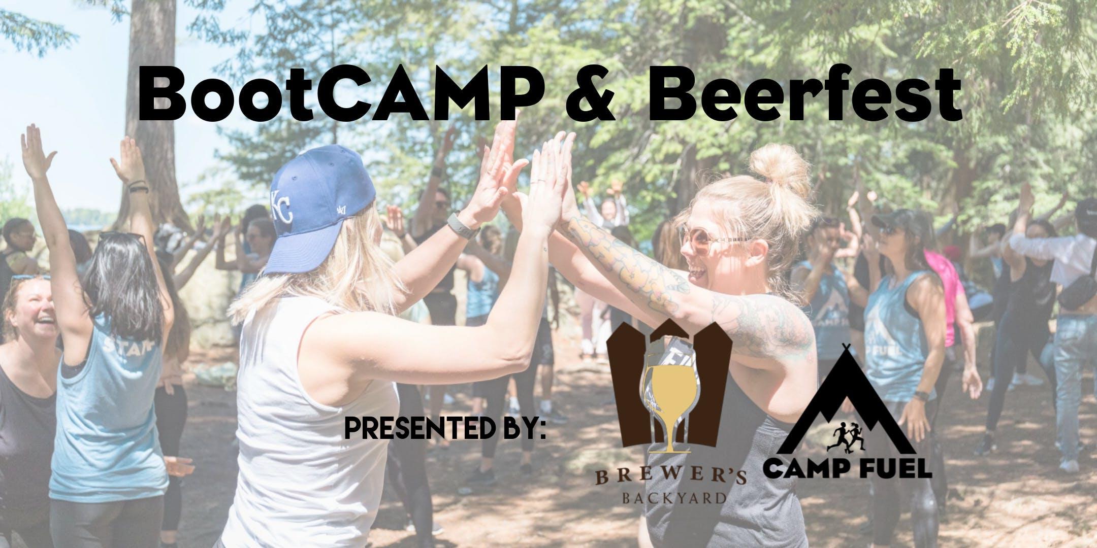 BootCAMP & Beerfest | Brewer's Backyard | Camp Fuel