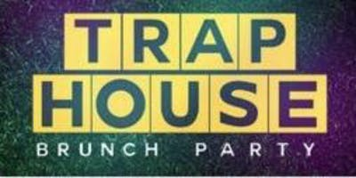 Trap House Brunch Party #SundayFunKickOff