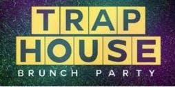 Trap House Brunch Party #SundayFunKickOff