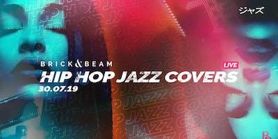 Live Hip Hop Jazz Covers