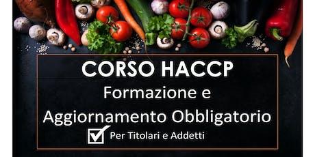 Copia di Corsi HACCP per ALIMENTARISTI Titolari e Addetti, Prima Formazione e Aggiornamento entro 5 anni biglietti