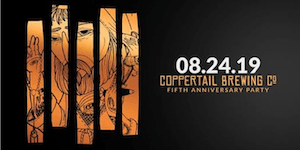 Coppertail Brewing Co. Fifth Anniversary Party!