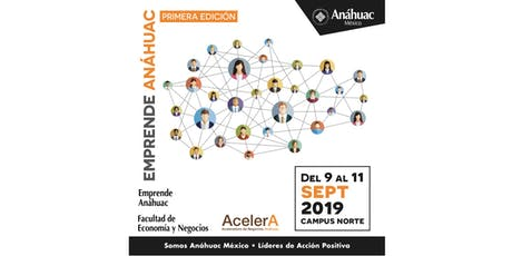 Emprende Anáhuac 2019 boletos