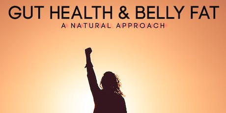 Gut Health and Belly Fat Seminar tickets