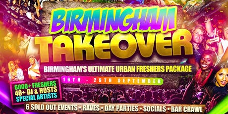 BIRMINGHAM TAKEOVER - The Ultimate Urban Freshers Package tickets