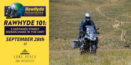 RawHyde 101: 5 Mistakes Street Riders Make in the Dirt tickets