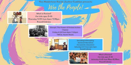 Wee the People: What is Racism 1 tickets