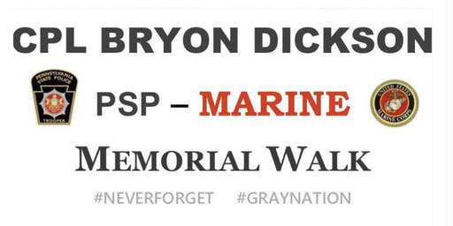 Cpl Bryon Dickson, PSP, Memorial Walk