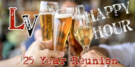 LV Class of '94 25-Year Reunion Happy Hour tickets