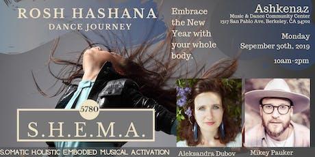 SHEMA: An Embodied Rosh Hashana Dance Journey tickets
