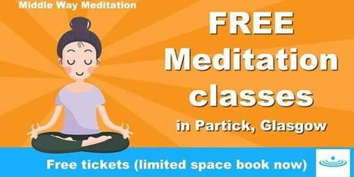FREE MEDITATION @ PARTICK @ 7PM. EVERYONE WELCOME.